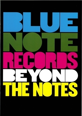 A BLUE NOTE RECORDS BEYOND THE NOTES.jpg